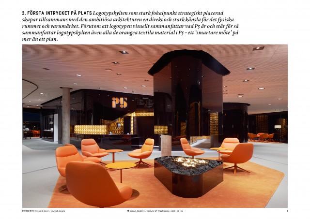 Vinnare i kastegori grafisk design: P5 – Visuell identitet och skyltkoncept. Uppdragsgivare: Blå Huset Hotell Umeå AN. Designbyrå: Studio With Sweden.